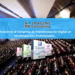 Imagine Consulting asiste al IV Congreso de Tecnología en Despachos Profesionales.