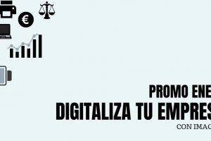 [PROMO ENERO] Digitaliza tu empresa AHORA con los mejores precios del mercado